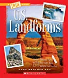 U.S. Landforms (True Books: U.S. Regions)