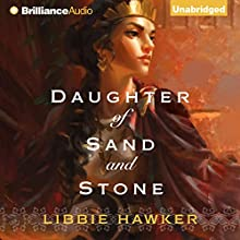 Daughter of Sand and Stone (       UNABRIDGED) by Libbie Hawker Narrated by Heather Wilds