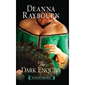 The Dark Enquiry: A Lady Julia Grey Novel | Deanna Raybourn