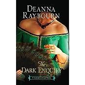 The Dark Enquiry: A Lady Julia Grey Novel | [Deanna Raybourn]