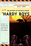 Franklin W. Dixon Mystery of the Black Rhino: Hardy Boys
