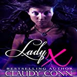 Lady X | Claudy Conn