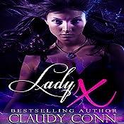 Lady X | [Claudy Conn]