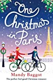 img - for One Christmas in Paris: The perfect feel good Christmas romance book / textbook / text book