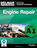 img - for ASE Test Preparation - A1 Engine Repair (ASE Test Prep: Automotive Technician Certification Manual) [Paperback] [2011] (Author) Delmar book / textbook / text book