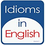 Idioms in English, Volume 3 | Kathy L. Hans