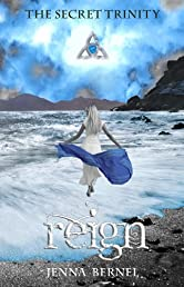 The Secret Trinity: Reign (Fae-Witch Trilogy, Book 3)