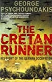 The Cretan Runner: His Story of the German Occupation (Penguin World War II Collection)