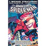 Amazing Spider-Man - Volume 5: Unintended Consequencesby J. Michael Straczynski