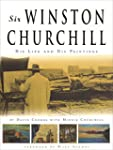 Sir Winston Churchill: His Life And H...