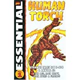 Essential Human Torch Volume 1 TPB (0785113096) by Lee, Stan