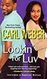 img - for [(Lookin' for Luv)] [By (author) Carl Weber] published on (October, 2014) book / textbook / text book