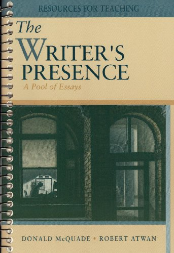The Writer's Presence: A Pool of Essays (Resources for Teaching)