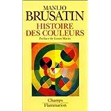 Histoire des couleurspar Manlio Brusatin