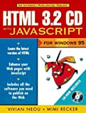img - for Html 3.2 Cd With Javascript for Windows 95 book / textbook / text book