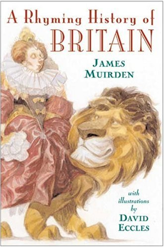 A Rhyming History of Britain: 55 B.C.-A.D. 1966, James Muirden