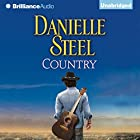 Country (       UNABRIDGED) by Danielle Steel Narrated by Dan John Miller