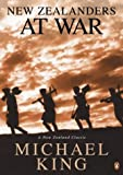 New Zealanders at War (0143018655) by King, Michael