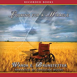 Looking For a Miracle | [Wanda E. Brunstetter]