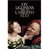 On Ugliness ~ Umberto Eco