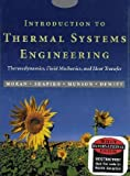 Introduction to Thermal Systems Engineering: Thermodynamics, Fluid Mechanics and Heat Transfer (0471429015) by Moran, Michael J.