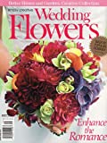 img - for Simply Creative Wedding Flowers: Enhance the Romance (Better Homes and Gardens Creative Collection) book / textbook / text book