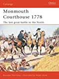 Monmouth Courthouse 1778: The Last Great Battle In The North (Campaign)