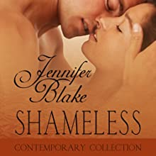 Shameless (       UNABRIDGED) by Jennifer Blake Narrated by Kathleen McInerney