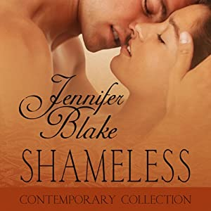 Shameless | [Jennifer Blake]
