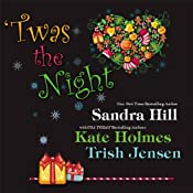 'Twas the Night | [Sandra Hill, Trish Jensen, Kate Holmes]