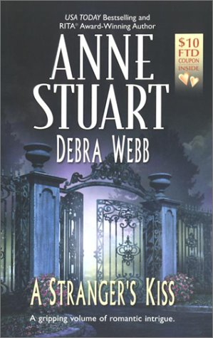 Strangers Kiss, ANNE STUART, DEBRA WEBB