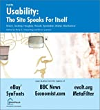 img - for Usability: The Site Speaks for Itself by Braun, Kelly, Synstelien, Don, Haughey, Matt, Gadney, Max, H (2003) Paperback book / textbook / text book