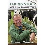 Taking Stock: Life as a Country Vetby Richard Thomas