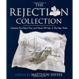 The Rejection Collection: Cartoons You Never Saw, and Never Will See, in The New Yorker ~ Matthew Diffee