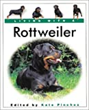 Living with a Rottweiler: Book with Bonus DVD (Living with a Pet)