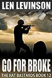 Go for Broke (The Rat Bastards Book 12)