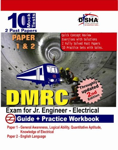DMRC Exam for Jr. Engineer (Electrical) Guide + Workbook (10 Practice Sets) Paper I & II