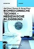 Biomedizinische Technik: Band 7: Medizinische Bildgebung