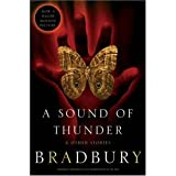 A Sound of Thunder and Other Storiesby Ray Bradbury