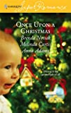 Once Upon a Christmas: Just Like the Ones We Used to Know/The Night Before Christmas/All the Christmases to Come (Harlequin Superromance Anthology, No 1380) (0373713800) by Brenda Novak