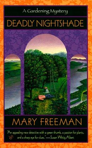 Deadly Nightshade (Gardening Mysteries (Paperback)), Mary Freeman