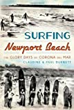 img - for Surfing Newport Beach: The Glory Days of Corona del Mar book / textbook / text book