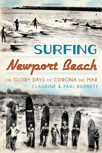 Surfing Newport Beach:: The Glory Days of Corona Del Mar (Sports) (Del Mar Ca compare prices)