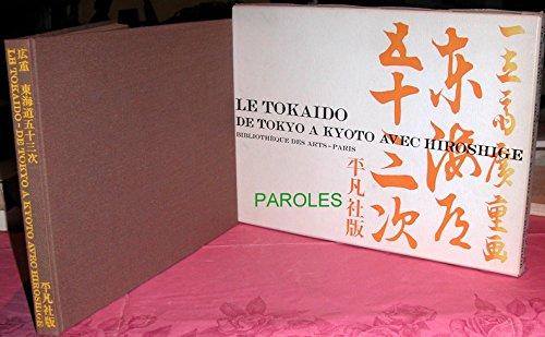 Hiroshige - Le Tokaido: Les 53 Stations Du Tokaido Par Hiroshige
