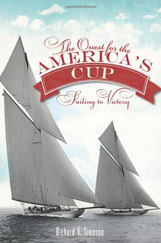 The Quest for the America's Cup:: Sailing to Victory