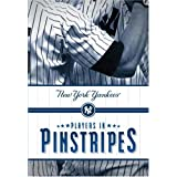 Players in Pinstripes: New York Yankees ~ Mark Vancil