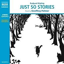 Just So Stories (       UNABRIDGED) by Rudyard Kipling Narrated by Geoffrey Palmer