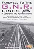 echange, troc Farewell to the Gnr Lines in Derbyshire and Nottinghamshire [Import anglais]