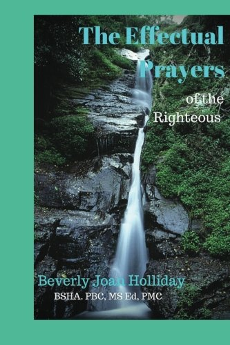 The Effectual Prayers of the Righteous PDF