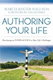 img - for Authoring Your Life: Developing an Internal Voice to Navigate Life's Challenges book / textbook / text book